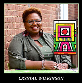 Crystal Wilkinson the Author of Water Street