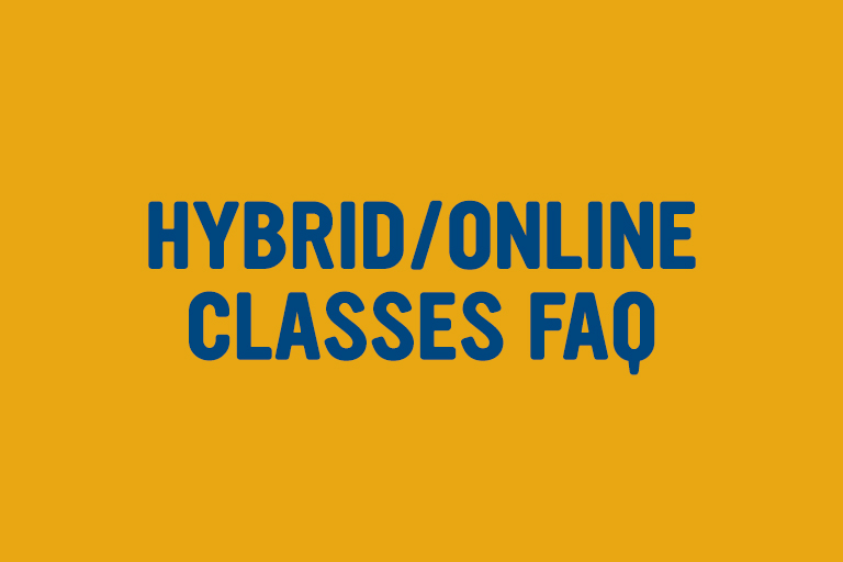 Hybrid and online classes questions